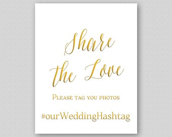 Share the Love Wedding Sign, Gold Share the Love Poster, Gold Wedding Hashtag Sign, Instagram Sign - Faux Gold Caligraphy Wedding Quote Sign