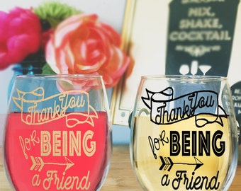 Thank You For Being A Friend Stemless Wine Glass For The Golden Girls Lover Perfect Gift For Best Friend Or Thank You Gift