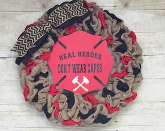 firefighter burlap wreath, firefighter wreath, real heroes don't wear capes, fireman wreath, firefighter gift