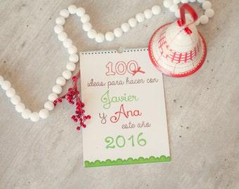 "Custom calendar ""100 ideas to do with..."""