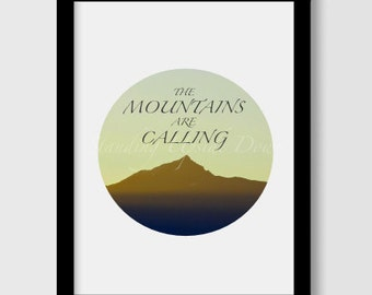 The Mountains are Calling, fine art print (A5 to A2 sizes available)