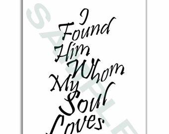I found him whom my soul loves,Valentine's day card,Wedding,Anniversary,Birthday,Printable download