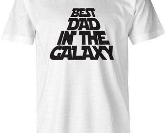 Best Dad In The Galaxy Mens T-Shirt Star Wars Funny Quote Father Gift Present Birthday