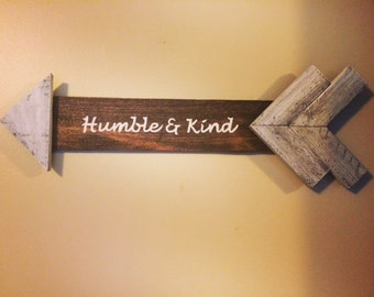 Humble & Kind Arrow Sign / Recycled Pallet Wood