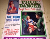 Vintage True Danger Pin Up Adult Pulp Fiction Type Magazine Pin Ups Models Adult Gentleman July 1964