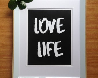 Love Life Print