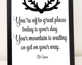 Digital Print Quote - You're off to great places, Dr Seuss - gift, graduation, wall art, home decor, inspiring, motivating, book