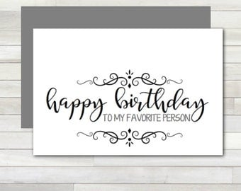 Greeting Card Happy Birthday to My Favorite Person Printable Instant Download Last Minute DIY