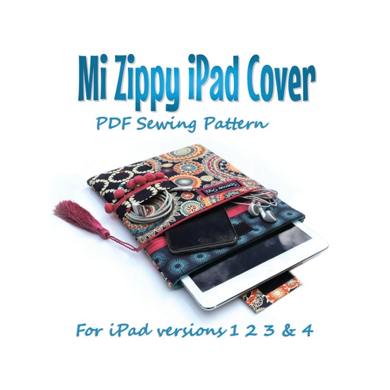 iPad cover PDF pattern. Mi Zippy iPad cover. For iPads 1 2 3 & 4. PDF download. Tablet case sewing pattern and tutorial