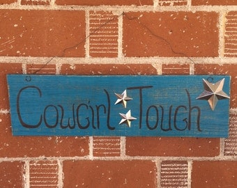 Cowgirl Sign - Wood Cowgirl Sign - Western Home Decor - Cowgirl Home Decor Sign - Cowgirl Tough Sign