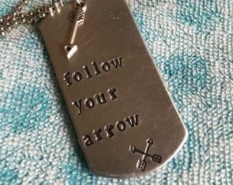 Follow Your Arrow Dog Tag
