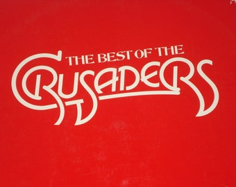 The Crusaders Vinyl Record, The Best of The Crusaders vintage vinyl record