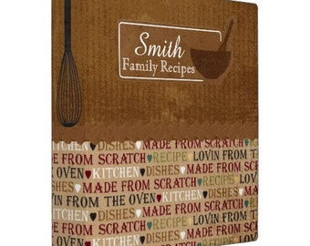 Made From Scratch Recipe Binder- Personalize With Name - Now with matching inserts!