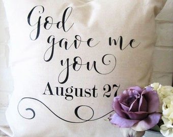 God gave me you - second anniversary gift - personalized wedding pillow cover - linen farmhouse pillow cover  - rustic pillow - gift for her