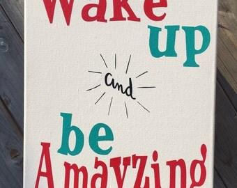 Wake up and be Amayzing