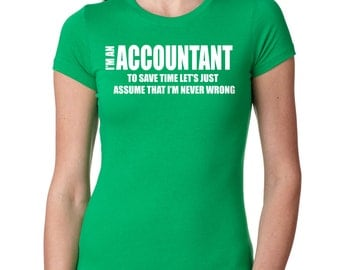 Accountant T-shirt Funny CPA T-shirt Gift For Accountant Tshirt Funny Tax Accountant Tee Shirt