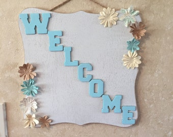 Cute Welcome sign!