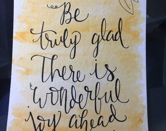 Be truly glad, watercolor, 1 Peter 1:6