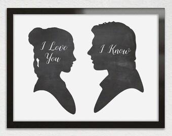 PRINTABLE Art Han Solo Princess Leia Print, I Love You I Know Wall Art, Chalkboard Wedding Star Wars Decor Table Sign Valentines Day