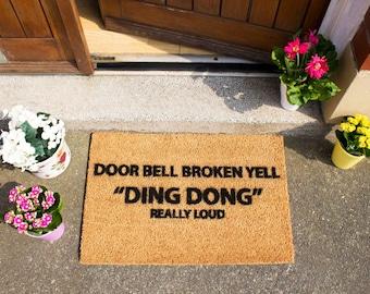 Door Bell Broken Yell Ding Dong Doormat - Made in the UK