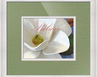 Believe... 8 x 10 Print L22 Magnolia Flower White Yellow Green Leaf Relaxing Zen