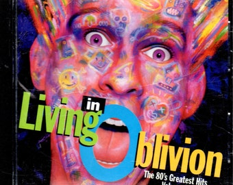 Living In Oblivion: The 80's Greatest Hits Vol 2 CD 19 Songs BMG - 1993.
