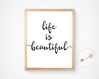 Wall Art, Life Is Beautiful, Typography Print, Home Decor, Wall Decor, Motivational Art, Inspirational, Digital Download, Printable, Quote