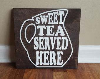 Sweet Tea Served Here sign