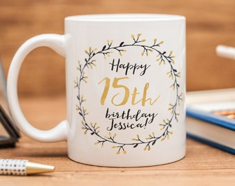 Birthday mug, great customized present for 15th birthday