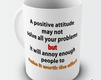 Positive Attitude Ceramic Novelty Gift Mug