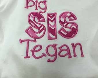 Custom Big or Lil Sis Shirt