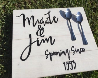 Wood Wedding Sign, Spooning Since Sign, Bridal Shower Gift, Rustic Wedding Decor, Bride and Groom Gift