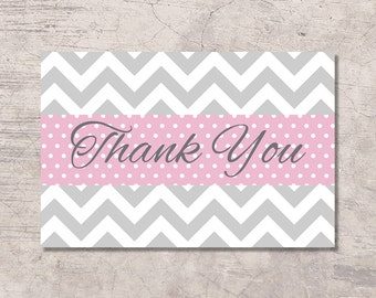 Thank You Card Printable Pink and Gray Chevron, pink dots, instant download digital file, girl baby shower card bridal shower birthday