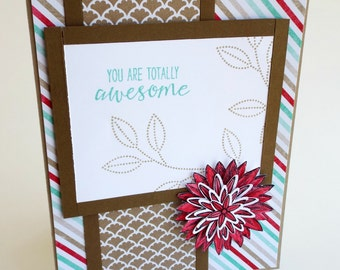 Handmade You are totally awesome flower and stripes card, friend card, encouragement card, red, blue and brown, fancy fan paper, thank you