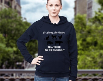 "Women's Vegan Hoodie ""Be A Voice For The Innocent"": Proceeds Benefit Mercy For Animals"