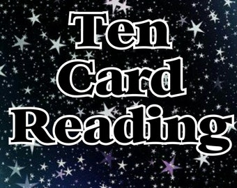 Ten Card Tarot Reading