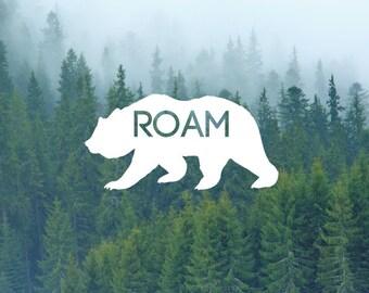 Bear Decal / Roam Decal / Nature Decals / Laptop Decals / Car Decals / Adventure Decals / Computer Decals / MacBook Decals / Window Decals