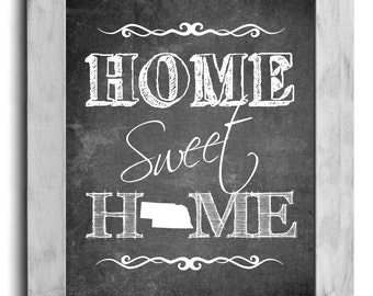 Nebraska Art, Home Sweet Home Print, State Print, State Art, Map Art, Chalkboard Print, Housewarming Gift, Shabby Chic Wall Decor, Cottage