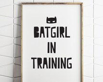 70% OFF SALE batgirl in training, batgirl print, girl superhero decor, girl superhero print, girl superhero prints, batgirl printable