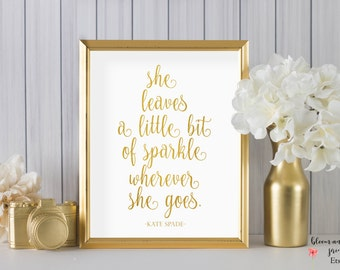 Gold Printable Kate Spade Quote, Fashion Quote, Fashion Gift, Printable Wall Art , Dorm Room Decor, College Student Gift, College Dorm