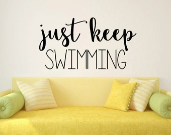 Just Keep Swimming Dory Quote Vinyl Wall Quote