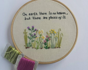 Wildflower Hand Embroidery. Embroidered Wildflowers. Embroidered Quote. Hand Embroidery. Embroidered Flowers. Wildflower Meadow.