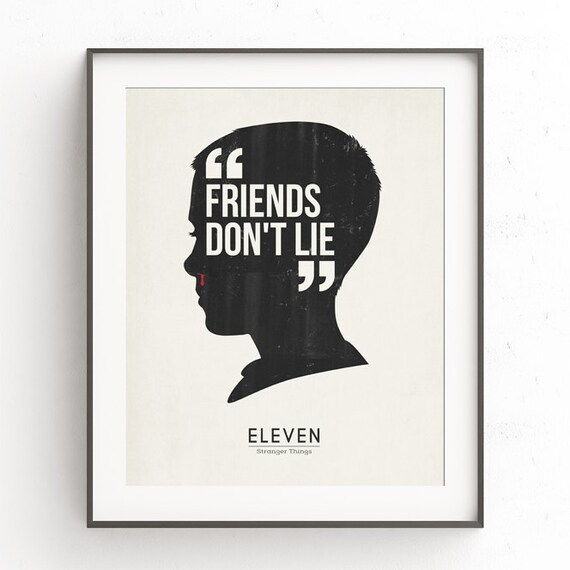 Stranger Things Inspired Art Printable Eleven Quote Friends