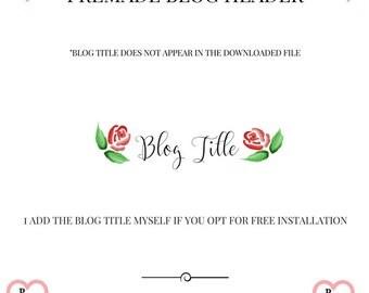 blog header, floral blog header, premade blog header, roses blog header, florals blog header, blogger blog header, wordpress blog logo