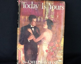 Emily Loring book. Today is Yours.