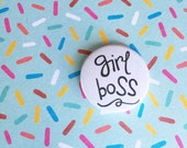 25mm Badge - Girl Boss - Attitude - PMA - Sass - Feminism