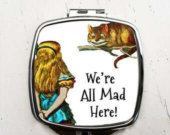 Cheshire Cat Pocket Mirror Alice We're All Mad Here Compact Mirror