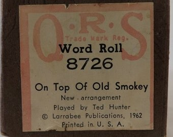 1962 Piano Roll, On Top of Old Smokey, Vintage QRS No 8726 Word Roll, Ted Hunter