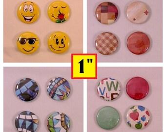 Magnet set, choose 1 set of 4 - refrigerator magnets - 1 inch diameter round circles - Smilies, Country, Mosaic, Teacher - gift set