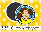 "Reserved Listing for Alice - 70 Custom 2.25"" Round Magnets w/ Custom Design Edit"